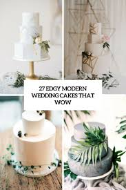 27 Edgy Modern Wedding Cakes That Wow Weddingomania