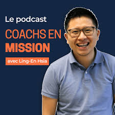 COACHS EN MISSION : Créer un business et une vie épanouissante
