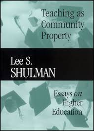 teaching as community property essays on higher education  teaching as community property essays on higher education