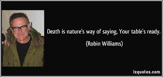 Famous Quotes About Death Classy Robin Williams' Famous Quotes Social Media Tools Social Media