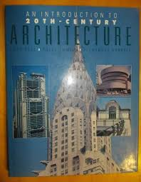 An Introduction to 20th-Century Architecture: Peel, Lucy; Powell, Polly;  Garrett, Alexander: 9781850761822: Amazon.com: Books