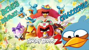 Angry Birds 2 Blue's Brawl! Challenge Tuesday 25 04 2017 - YouTube