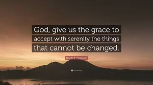 Reinhold Niebuhr Quote God Give Us The Grace To Accept With