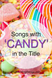See more ideas about ear candy, christian hip hop, music videos. Candy Songs Songs With Candy In The Title My Wedding Songs