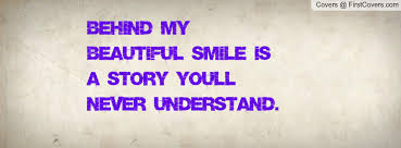 Quotes On My Beautiful Smile Best Of Behind My Smile Quotes On QuotesTopics