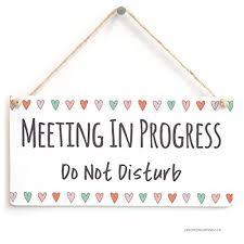 Do Not Disturb Meeting In Progress Sign Meeting In Progress Do Not Disturb Functional Hanging Door Sign