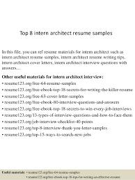 Architecture Intern Resumes Top 8 Intern Architect Resume Samples