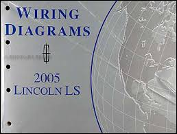2005 lincoln ls wiring diagram 2005 image wiring 2005 lincoln ls wiring diagram manual original on 2005 lincoln ls wiring diagram