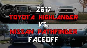 2017 Toyota Highlander SE vs. 2017 Nissan Pathfinder Platinum ...