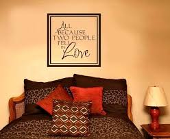 enchanting wall decor small loading ading cals sayings loading zoom superb all because two people fell in love es wall sticker decals sayings loading z
