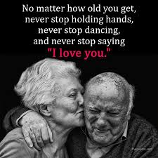 No Matter How Old You Get Never Stop Holding Hands Unknown Quotes