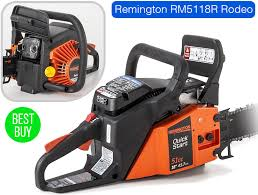 best chainsaw in the world. remington rm5118r rodeo   cheap chainsaw best in the world