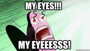 my eyes - the guy from spongebob who always says my eyes! - quickmeme via Relatably.com