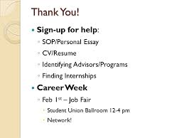 graduate school workshop ppt video online  sign up for help career week sop personal essay cv