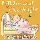 Lullaby and Goodnight: 50 Songs for Little Ones
