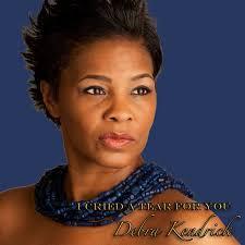 I Cried A Tear For You by Debra Kendrick   ReverbNation