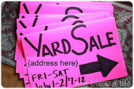 Yard Sale Signs Ideas 10 Yard Sale Tips How To Have An Amazing Yard Sale