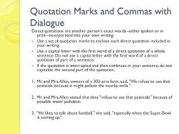Quotation Marks And Commas In Dialogue And Capitalization Of
