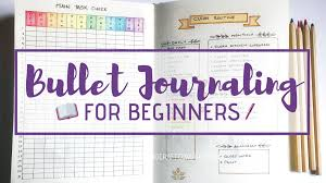 How To Bullet Journal The Beginners Guide Create Craft Blog