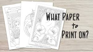 Kids printables are educational and keep kids occupied for hours. Lets Talk About Paper And What Paper To Use For Printing Out Digital Coloring Pages And Stamps Youtube
