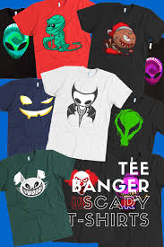 Scary T Shirts Designs At Tee Banger We Design High Quality Clothing And