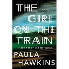 The <b>Girl</b> On The <b>Train</b> (Paperback) By Paula Hawkins : Target