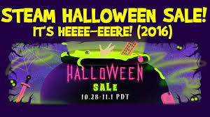halloween sale flyer steam halloween sale 2016 its here youtube