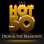 The Hot 50: Dion and the Belmonts - Fifty Classic Tracks