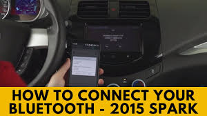2015 Chevy Spark: How to Connect Bluetooth - YouTube