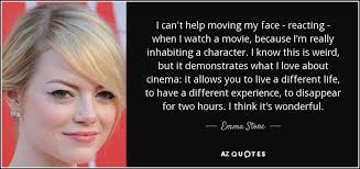 Quotes From The Movie The Help Impressive Emma Stone Quote I Can't Help Moving My Face Reacting When