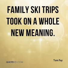 Meaning Of Family Quotes Fascinating Tom Fay Quotes QuoteHD