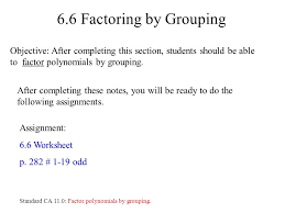 Factoring Grouping Definition 6 Objective 3a After Completing This ...