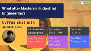 What After Masters In Industrial Engineering Youtube
