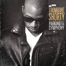 <b>Parking</b> Lot Symphony by <b>Trombone Shorty</b>: Amazon.co.uk: Music
