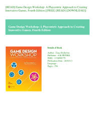 Tracy Fullerton Game Design Workshop Pdf Read Game Design Workshop A Playcentric Approach To