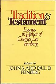 tradition and testament essays in honor of charles lee feinberg tradition and testament essays in honor of charles lee feinberg john s feinberg paul d feinberg 9780802425447 com books