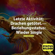Letzte Aktivität Drachen Getötet Beziehungsstatus Wieder Single