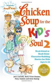 en soup for the kid s soul 2 read aloud or read alone character building