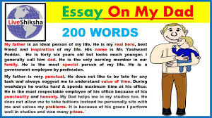 essay on my dad write an essay on my father in words in  essay on my dad write an essay on my father in 200 words in english