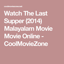 Watch The Last Supper 40 Malayalam Movie Movie Online Interesting Love Meg Malayalam