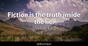 Stephen King Quotes On Love Inspiration Fiction Is The Truth Inside The Lie Stephen King BrainyQuote