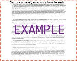 rhetorical analysis essay how to write homework help rhetorical analysis essay how to write