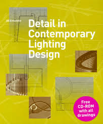 Detail In Contemporary Lighting Design Detail In Contemporary Lighting Design Aa Bookshop