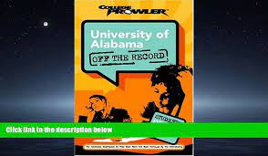 FAVORIT BOOK University of Alabama: Off the Record (College Prowler)  (College Prowler: University - video Dailymotion