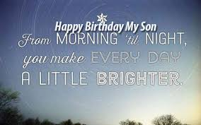 Quotes From Mother To Son On His Birthday New The 48 Happy Birthday Son From Mom WishesGreeting