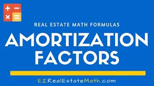 amortization formulas amortization factor archives ez real estate math