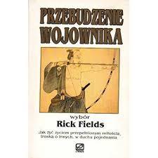 PRZEBUDZENIE WOJOWNIKA by Rick Fields