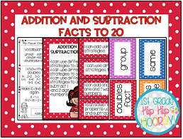 Addition Facts To 20 Chart 1st Grade Hip Hip Hooray Addition And Subtraction To 20