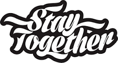 Image result for stay together