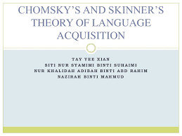 chomsky s and skinner s theory of language acquisition
